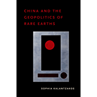 China and the Geopolitics of Rare Earths (English Edition)