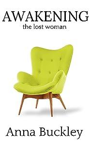 AWAKENING the lost woman
