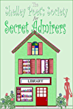 The Shelley Poet's Society for Secret Admirers (Love & Lit Library Book 4)