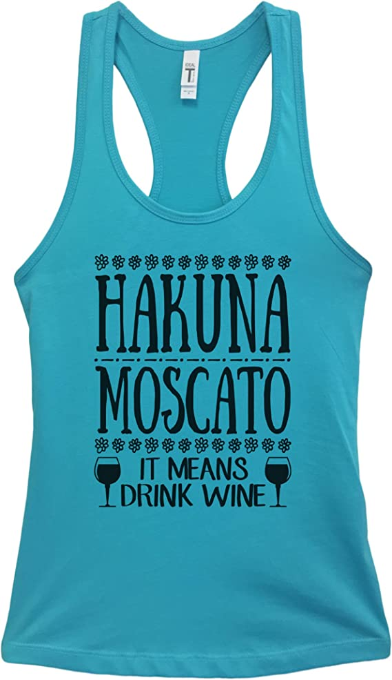 "Funny Threadz Womens Drinking Party Tank Top ""Hakuna Moscato It Means Drink Wine"