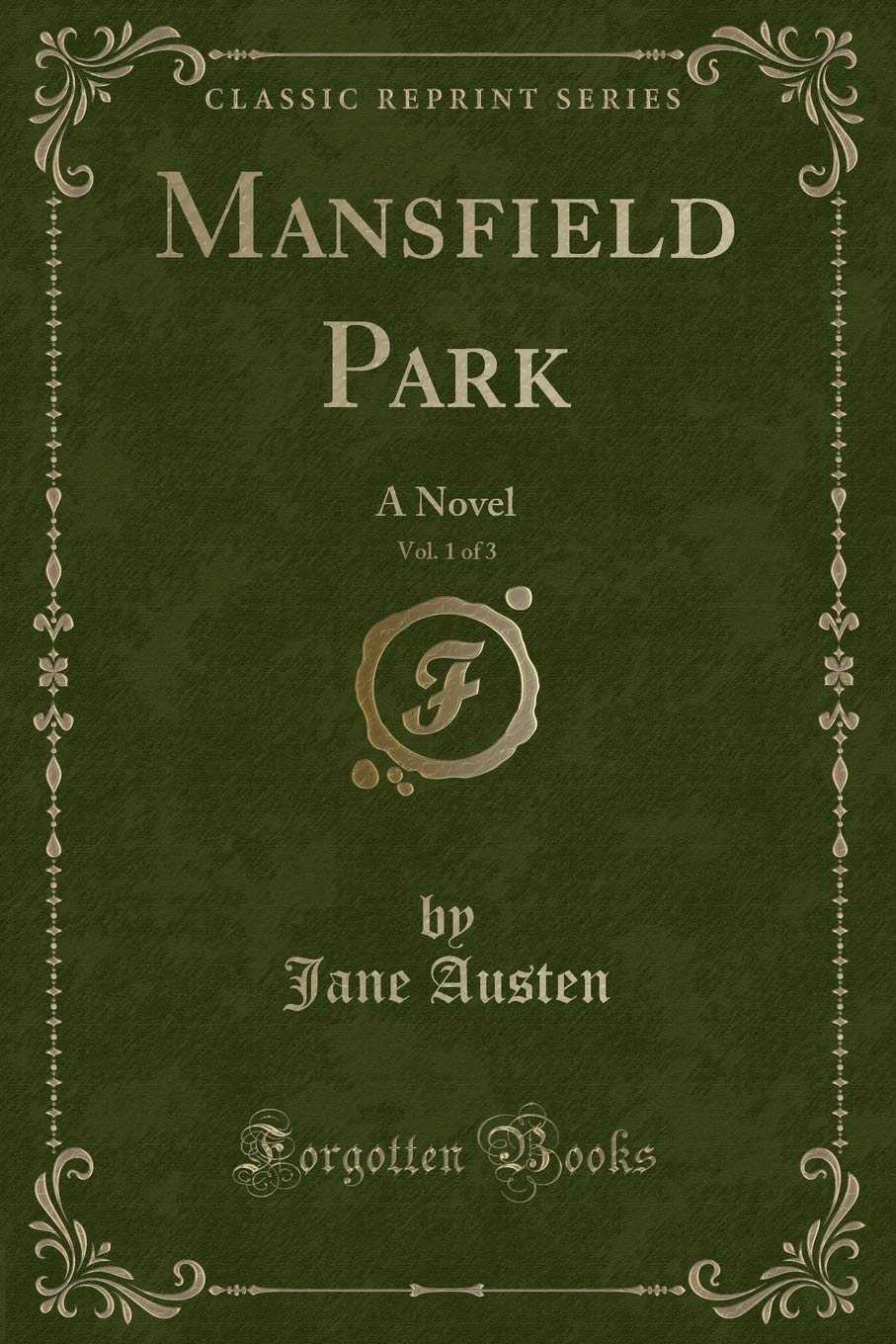 Download Mansfield Park, Vol. 1 of 3: A Novel (Classic Reprint) pdf