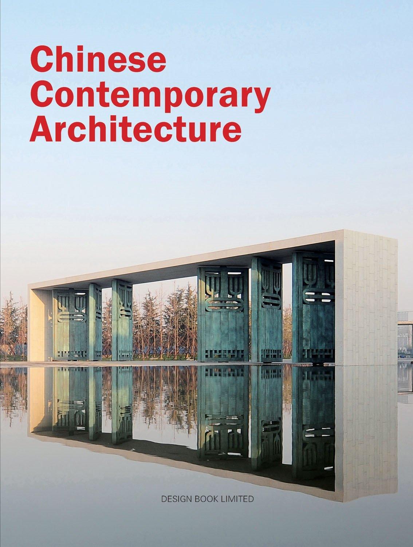 Chinese Contemporary Architecture Kai Cui 9781908758033 Amazon