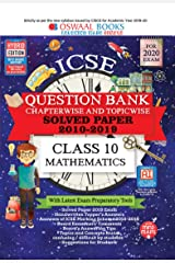 Oswaal ICSE Question Bank Class 10  Mathematics Chapterwise & Topicwise (For March 2020 Exam) Kindle Edition
