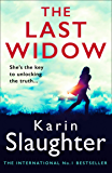 The Last Widow: The latest new 2019 crime thriller from the No. 1 Sunday Times bestselling author (Will Trent Series, Book 9) (English Edition)