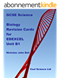 GCSE Science Biology Revision Cards for EDEXCEL Unit B1 (GCSE Revision cards for core science) (English Edition)