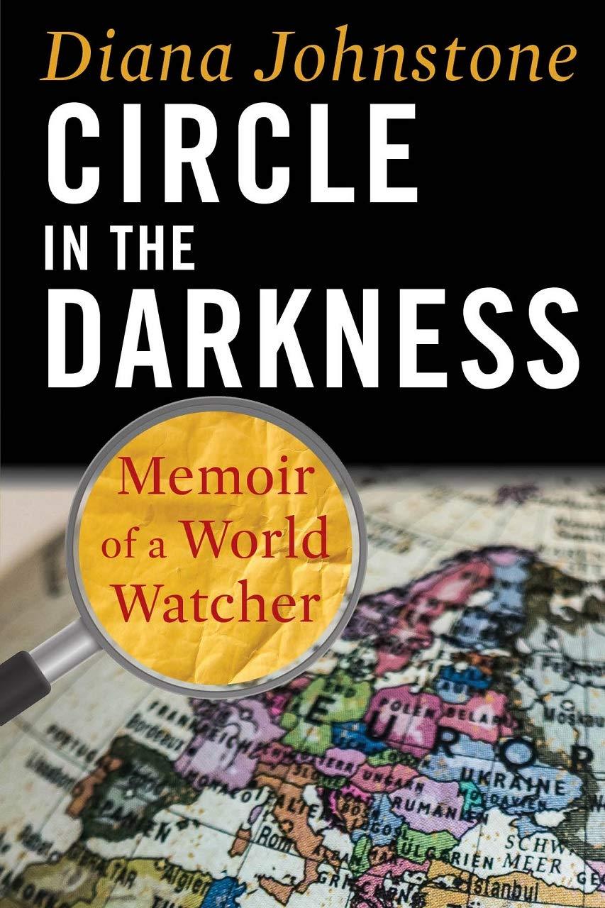 Circle in the Darkness: Memoir of a World Watcher: Amazon.es ...