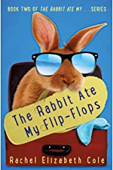 The Rabbit Ate My Flip-Flops (Volume 2) Paperback