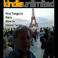Tango Secrets of Paris October 2019: Where to Dance Tango on a short 3 day trip (Tango Secrets World Wide Book 1) book cover