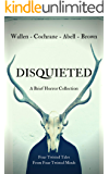Disquieted: A Brief Horror Collection