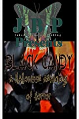 Black Candy: A Halloween Anthology of Horror by Jaded Books Publishing Paperback