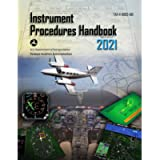 Instrument Procedures Handbook: FAA-H-8083-16B: FAA Handbooks series