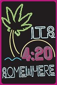 "Toothsome Studios Its 420 Somewhere 12""x8"" Weed Humor Tin Funny Sign Marijuana Decor Man Cave Dorm Decor"