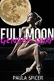 Full Moon Gender Swap: Gender Transformation (English Edition)