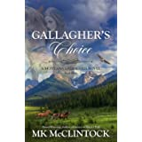 Gallagher's Choice: Book Three of the Gallagher Series (Montana Gallagher Series)
