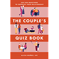 The Couple's Quiz Book: 350 Fun Questions to Energize Your Relationship (English Edition)