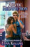 Arctic Restitution (Arctic Absolution Book 3)