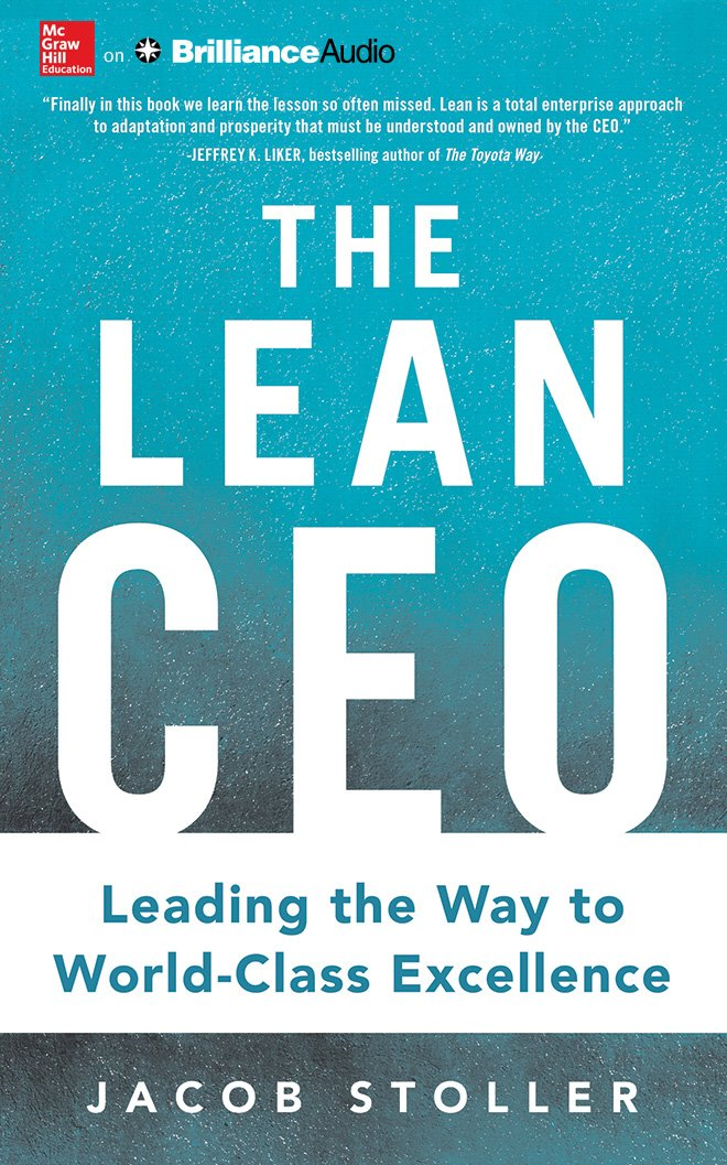 The Lean CEO: Leading the Way to World-Class Excellence by McGraw-Hill Education on Brilliance Audio (Image #1)