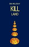 Kill Land