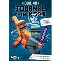 Journal d'un noob (Vrai Guerrier) tome 4 - Minecraft (4)