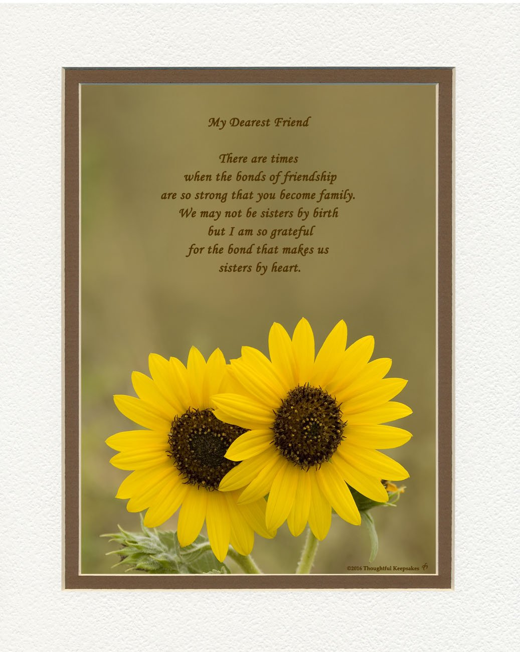 Friend Gift with ''Bonds of Friendship Makes Us Sisters By Heart'' Poem. Sunflowers Photo, 8x10 Double Matted. Special Birthday or Christmas Gifts for Best Friend.