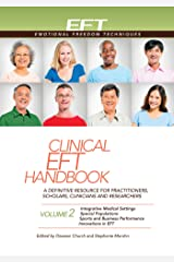 Clinical EFT Handbook Volume 2 (Clinical EFT Handbooks) Kindle Edition