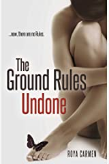 The Ground Rules: Undone (Book 3) (The Rule Breakers Series) Kindle Edition