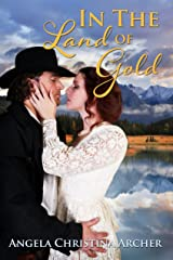 In the Land of Gold Kindle Edition