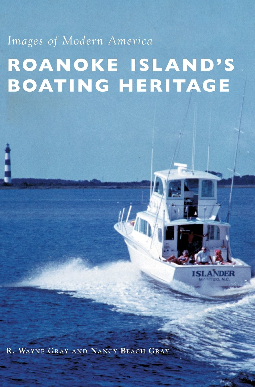 Roanoke Island's Boating Heritage pdf