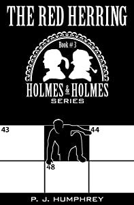 The Red Herring (Holmes and Holmes Book 3)