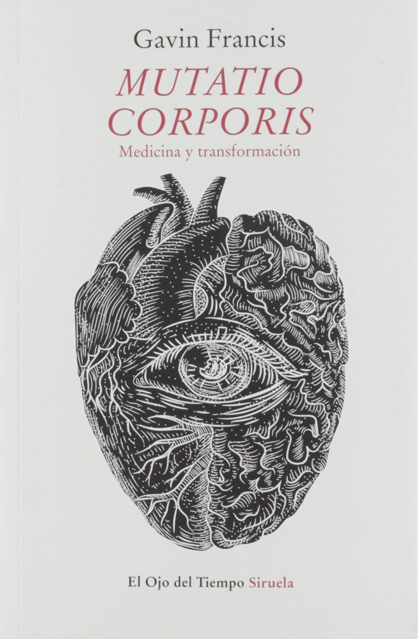Mutatio corporis. Medicina y transformación: 109 El Ojo del Tiempo ...