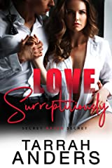 Love Surreptitiously Kindle Edition