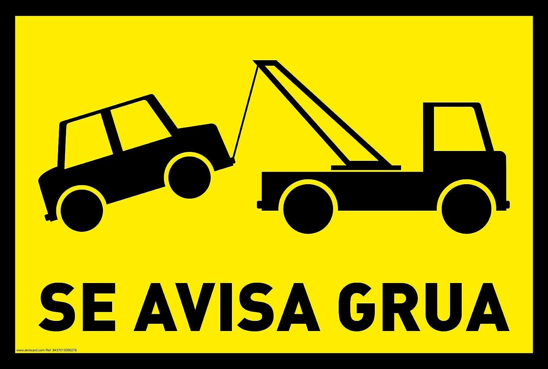 Se avisa grua - CARTEL RESISTENTE PVC - Señaletica de aviso - ideal ...