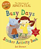 Abney & Teal's Busy Days (Abney & Teal Sticker Activity) (The Adventures of Abney and Teal)