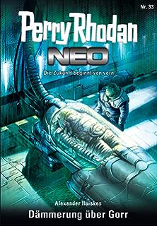 Perry Rhodan Neo 30: Hort der Weisen: Staffel: Vorstoß nach Arkon 6 von 12 (German Edition)