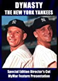 Dynasty: The New York Yankees-SPECIAL EDITION DIRECTOR'S CUT