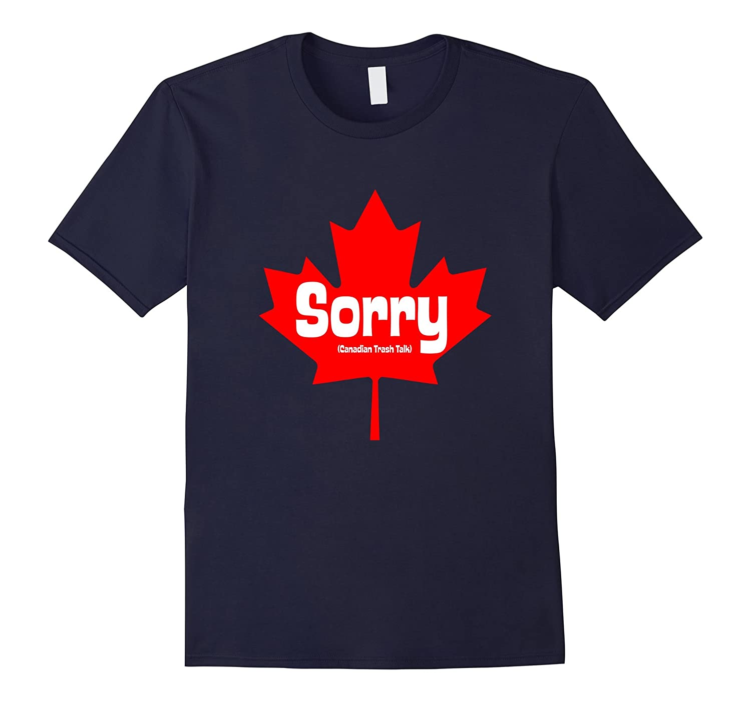 Canadian Trash Talk TShirt - How we do it in the True North-CL