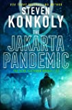 THE JAKARTA PANDEMIC: A Modern Thriller (Alex Fletcher)