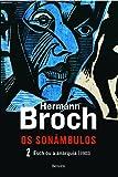 Esch ou a Anarquia - Trilogia os Sonâmbulos. Volume 2