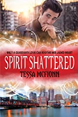 Spirit Shattered: The Guardians Book Four Paperback