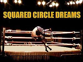 Squared Circle Dreams