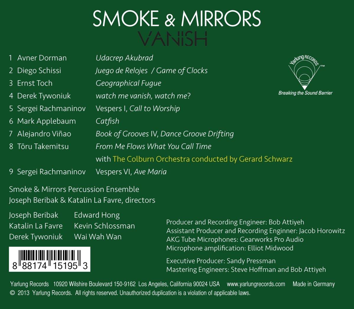 Smoke & Mirrors, Mark Applebaum, Sergei Rachmaninov, Alejandro Viñao, Derek Tywoniuk, Avner Dorman, Toru Takemitsu, Ernst Toch, Diego Schissi, ...