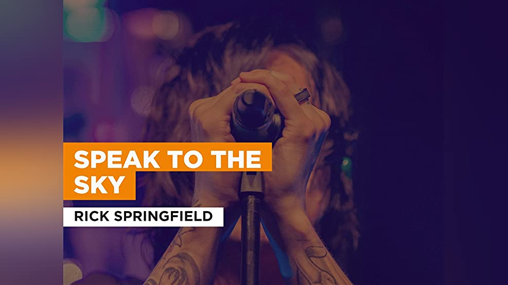 Speak To The Sky in the Style of Rick Springfield