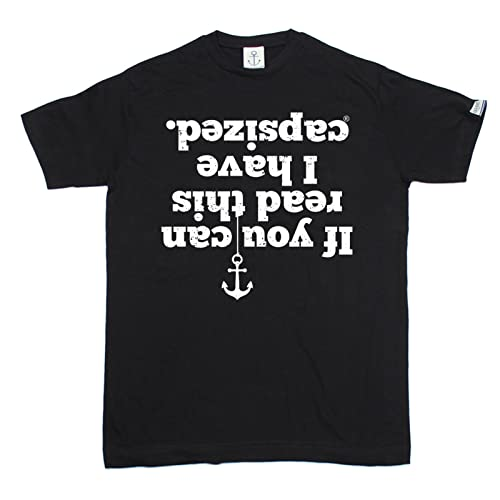 Ocean Bound Premium Mens If You Can Read This I Have Capsized T-Shirt/Sailing Fashion Clothing