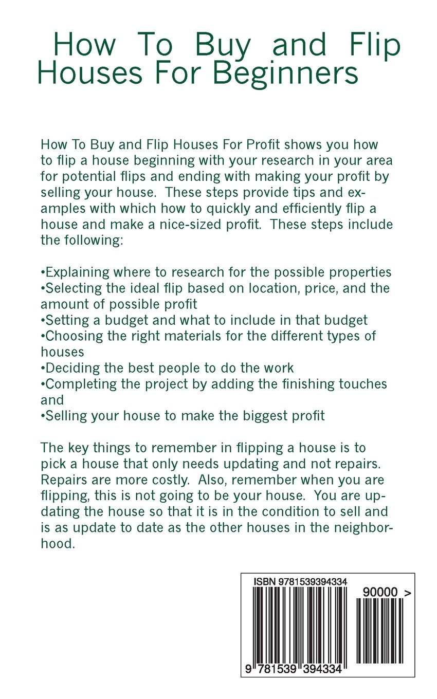 How To Buy And Flip Houses For Beginners: Howexpert Press, Amy Flanders:  9781539394334