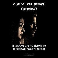 Zijn we van nature ontrouw?: In hoeverre zijn we gemaakt om in monogame paren te blijven?