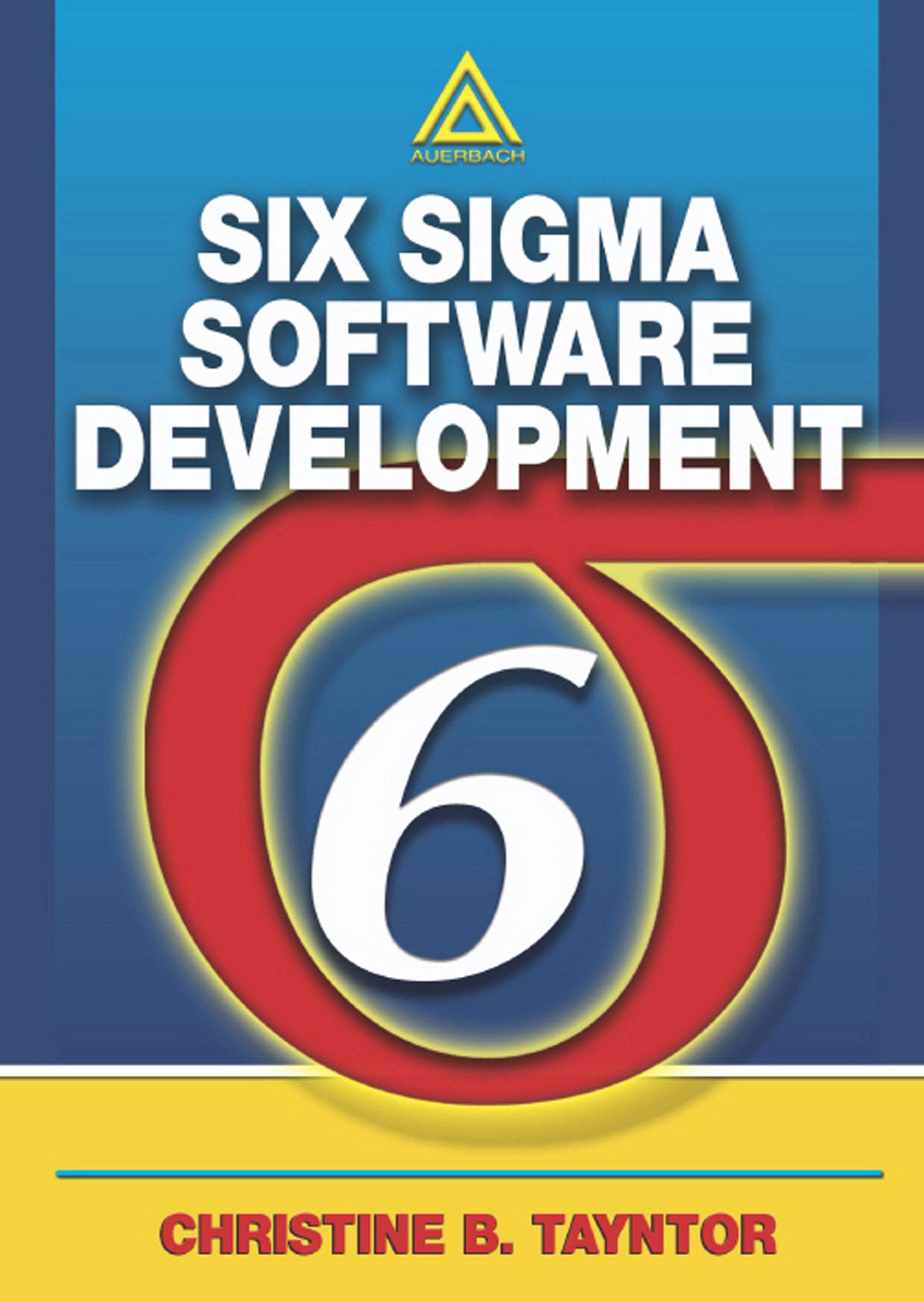 Six Sigma Software Development 1 Tayntor Christine B Ebook Amazon Com