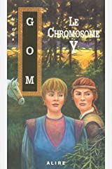Le chromosome y (Science-fiction) (French Edition) Paperback