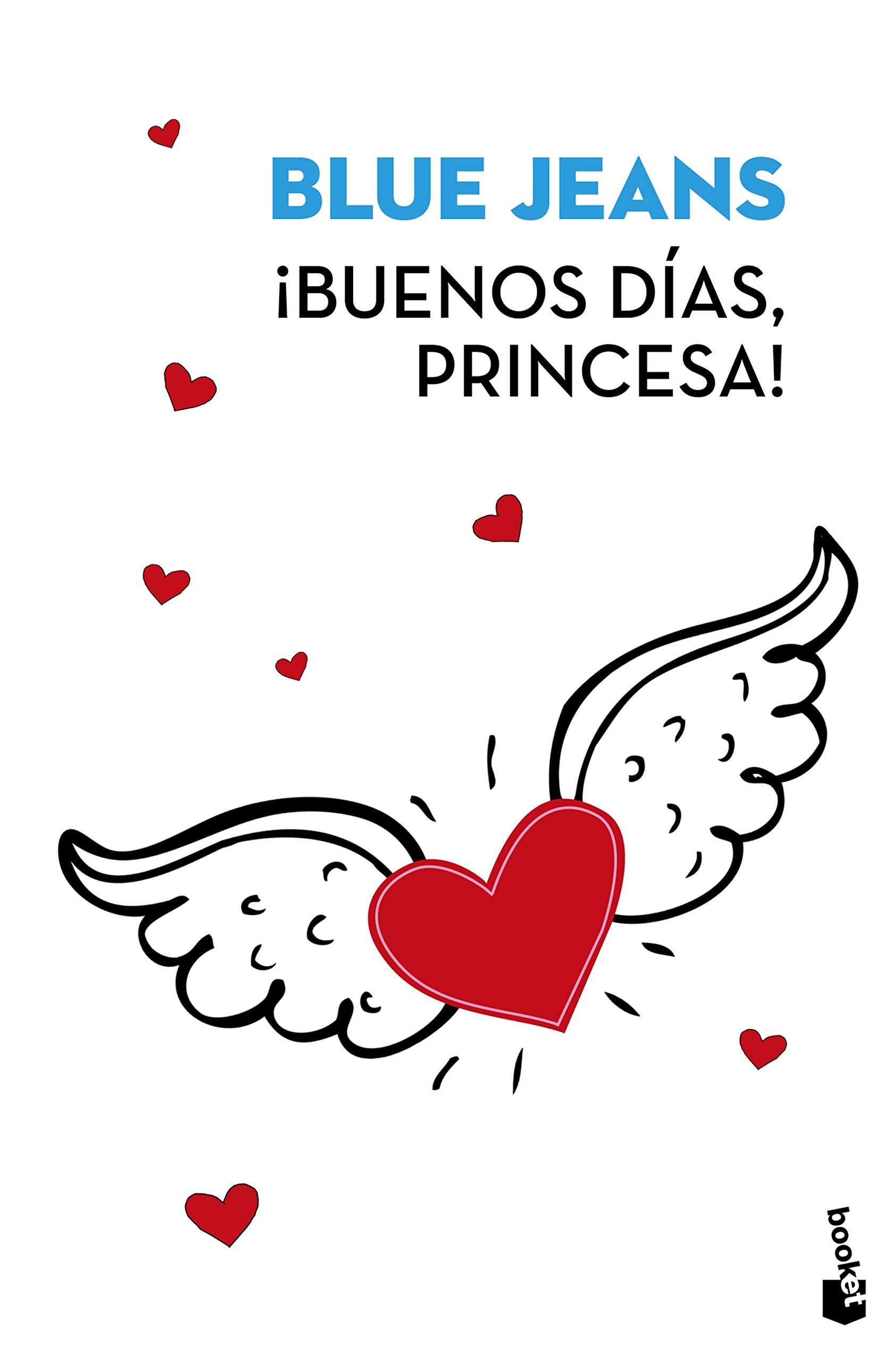 ¡Buenos días, princesa! (Verano 2017): Amazon.es: Blue Jeans: Libros