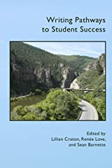 Writing Pathways to Student Success (Practice and Pedagogy) Paperback