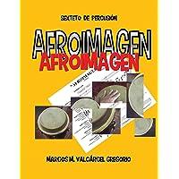 Afroimagen: Sexteto de Percusión